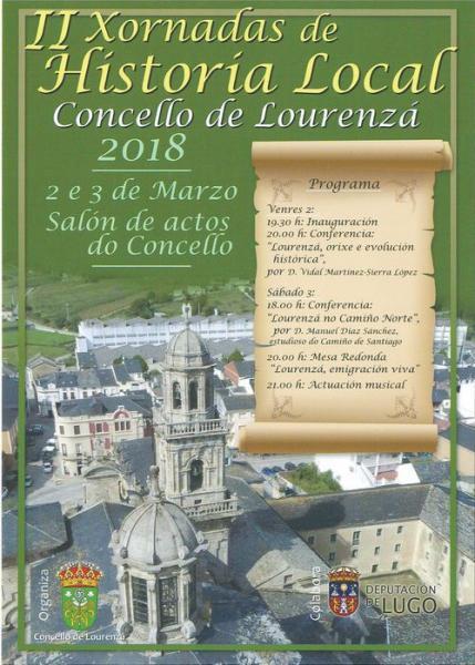 AS SEGUNDAS XORNADAS DE HISTORIA LOCAL CONCELLO DE LOURENZÁ CELEBRARANSE OS DÍAS 2 E 3 DE MARZO